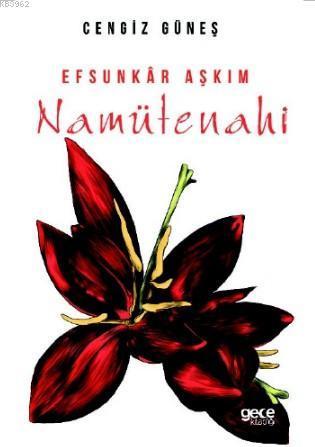 Efsunkar Aşkım; Namütenahi