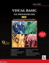 Visual Basic İle Programlama; 1. Cilt: Görsel Programlamanın Temelleri