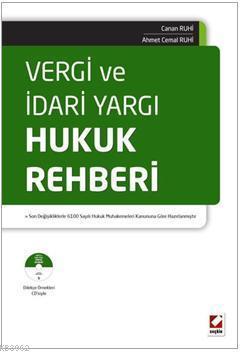 Vergi ve İdari Yargı Hukuk Rehberi; 12.01.2011 tarih ve 6100 sayılı Hukuk Muhakemeleri Kanunu Dikkate Alınarak Hazırlanmıştır