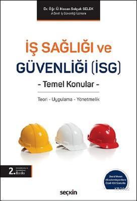 İş Sağlığı ve Güvenliği (İSG) Temel Konular