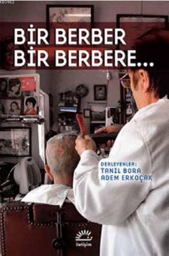 Bir Berber Bir Berbere...