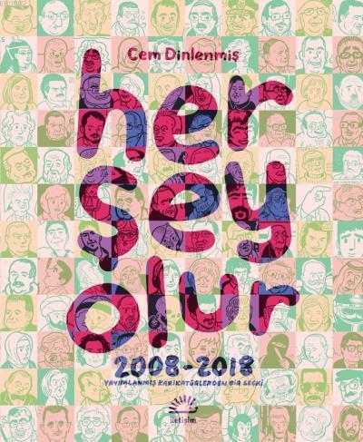 Her Şey Olur; 2008 - 2018 Yayımlanmış Karikatürlerden Bir Seçki