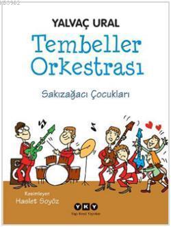 Tembeller Orkestrası; Sakızağacı Çocukları
