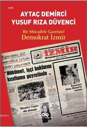 Bir Mücadele Gazetası Demokrat İzmir