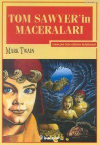 Tom Sawyer'ın Maceraları; Gençler İçin Dünya Klasikleri