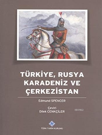 Türkiye, Rusya, Karadeniz ve Çerkezistan