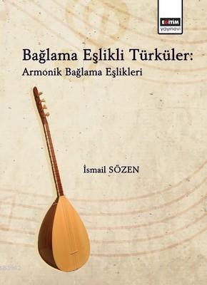 Bağlama Eşlikli Türküler: Armonik Bağlama Eşlikleri