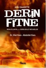 Derin Fitne; Allah'ın Resulü'nün Derin Devlet Mücadelesi
