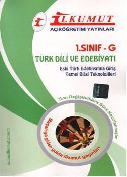 1. Sınıf-G Türk Dili ve Edebiyatı; Eski Türk Edebiyatına Giriş Temel Bilgi Teknolojileri