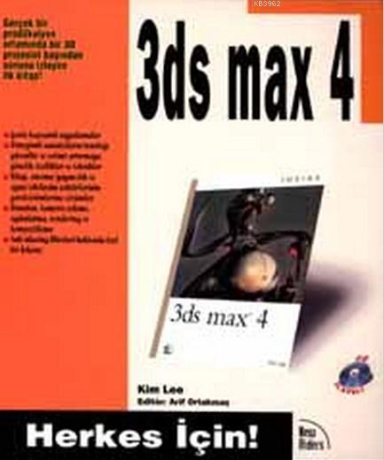 3 D Studio Max 4 Çabuk Öğrenim Kılavuzu