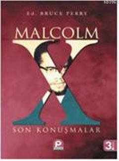 Malcolm X; Son Konuşmalar