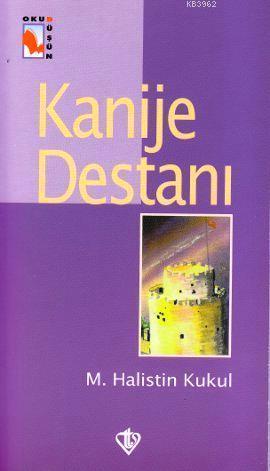 Kanije Destanı