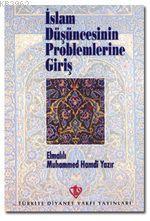 İslam Düşüncesinin Problemlerine Giriş