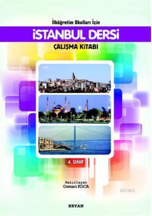 İlköğretim Okulları İçin İstanbul Dersi Çalışma Kitabı 4.Sınıf