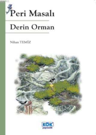 Peri Masalı - Derin Orman