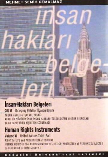 İnsan Hakları Belgeleri Cilt: 6; Human Rights Instruments