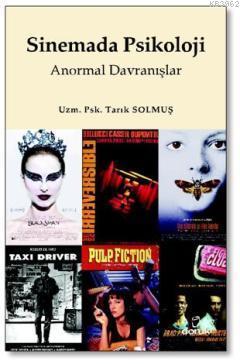 Sinemada Psikoloji; Anormal Davranışlar