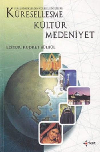 Küreselleşme Kültür Medeniyet