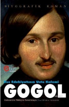 Rus Edebiyatının Usta Kalemi Gogol