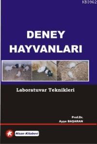 Deney Hayvanları; Laboratuvar Teknikleri