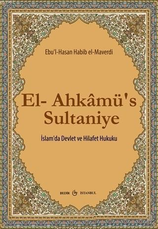 El-Ahkamü's Sultaniye İslam'da Devlet ve Hilafet Hukuku