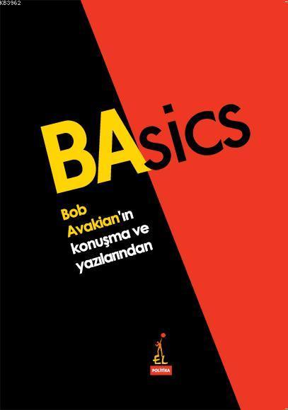 Basics; Bob Avakian'ın Yazı ve Konuşmalarından