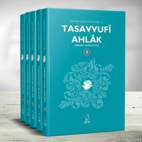 Tasavvufi Ahlak (5 Kitap); Mehmed Zahid Kotku Dizisi 6