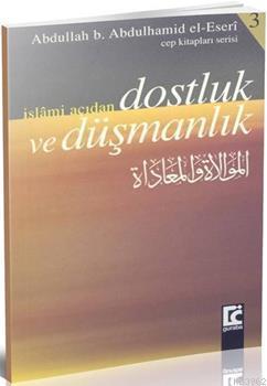 İslami Açıdan Dost ve Düşmanlık