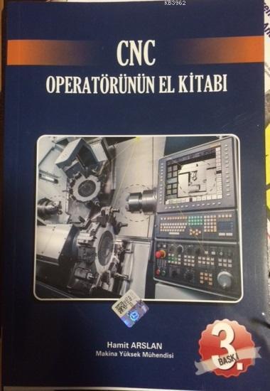 CNC Operatörünün El Kitabı