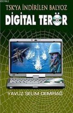 TSK'ya İndirilen Balyoz| Dijital Terör