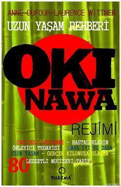 Okinawa Rejimi; Uzun Yaşam Rehberi