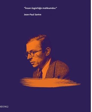 Jean-Paul Sartre Ciltli Defter; İnsan Özgürlüğe Mahkumdur