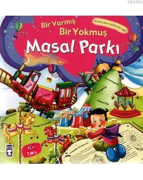 Masal Parkı - Bir Varmış Bir Yokmuş; Masal Hazinesi, 5+ Yaş