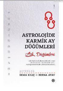 Astrolojide Karmik Ay Düğümleri; Aşk Düğümleri