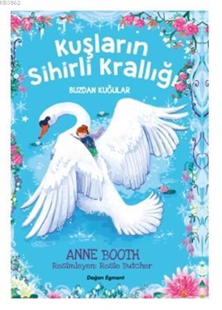 Kuşların Sihirli Krallığı - Buzdan Kuğular