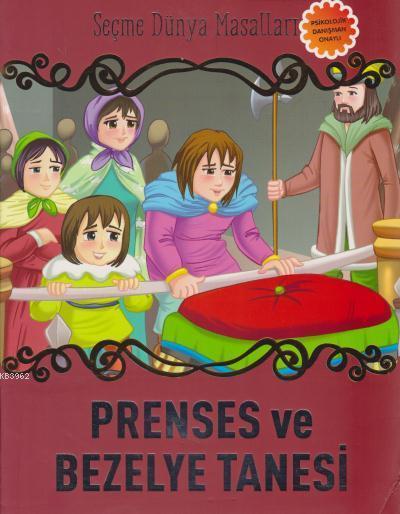 Prenses ve Bezelye Tanesi Seçme Dünya Masalları