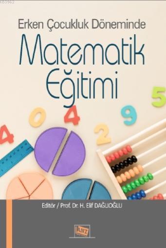 Erken Çocukluk Döneminde Matematik Eğitimi