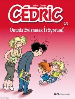 Cedric - Onunla Evlenmek İstiyorum!