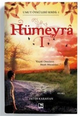 Hümeyra 1 - Umut Öyküleri Serisi 1