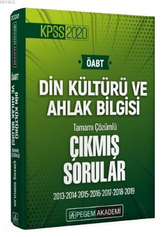 2020 KPSS ÖABT Din Kültürü ve Ahlak Bilgisi Tamamı Çözümlü Çıkmış Sorular; 2013-2014-2015-2016-2017-2018-2019