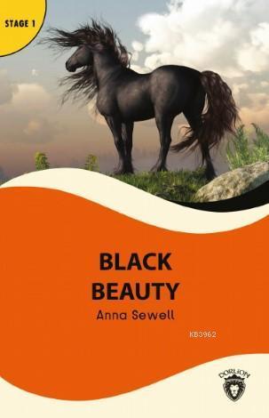 Black Beauty; Stage 1