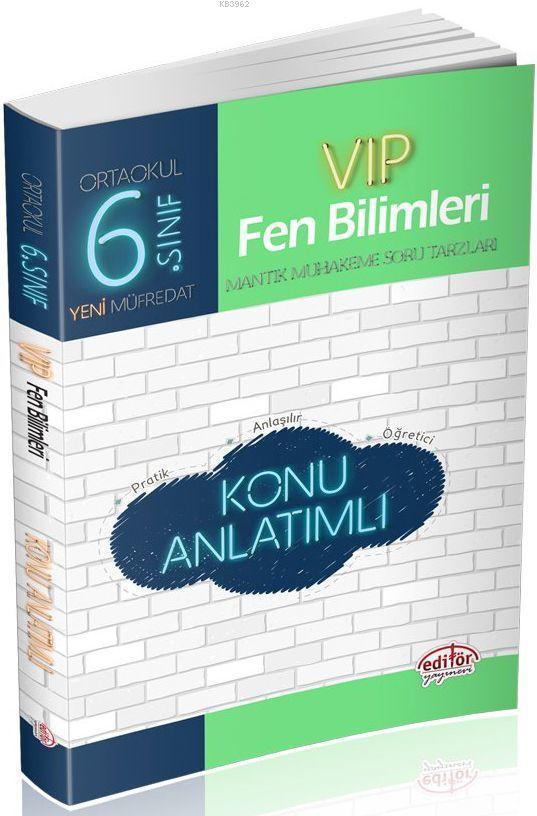 Editör Yayınları 6. Sınıf VIP Fen Bilimleri Konu Anlatımlı Editör