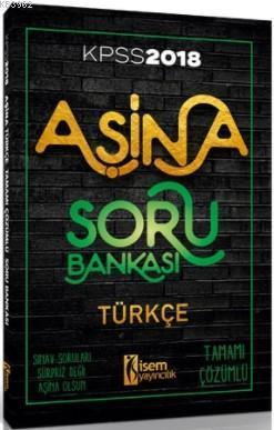 KPSS Aşina Türkçe Tamamı Çözümlü Soru Bankası 2018