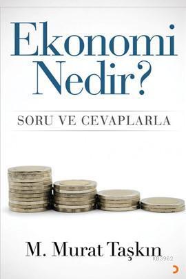 Ekonomi Nedir?; Soru ve Cevaplarla