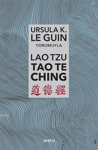 Lao Tzu : Tao Te Ching