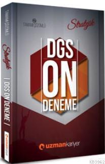2018 Stratejik DGS 10 Deneme Sınavı; (Tamamı Çözümlü)