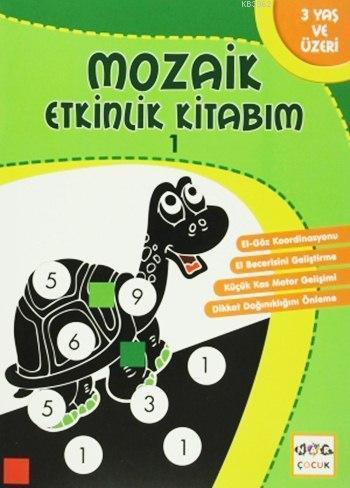 Mozaik Etkinlik Kitabım - 1; Daire, 3+ Yaş