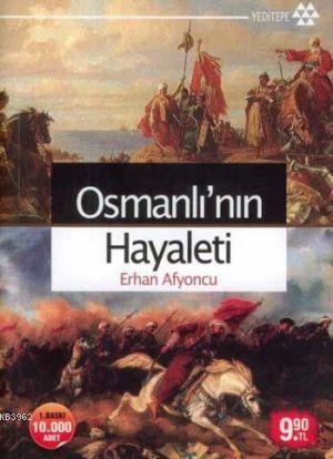Osmanlı'nın Hayaleti (Cep - Özel Baskı)