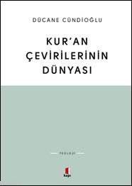 Kur'an Çevirilerinin  Dünyası