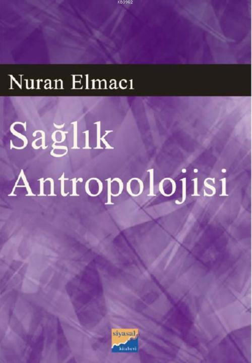 Sağlık Antropolojisi